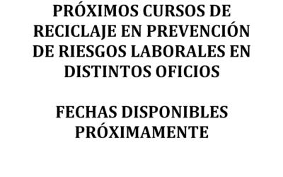 PRÓXIMOS CURSOS DE RECICLAJE EN PRL EN DISTINTOS OFICIOS